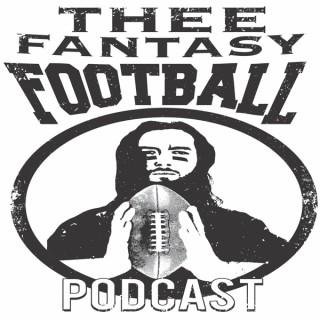 Thee Fantasy Football Podcast
