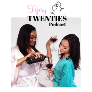 Tipsy Twenties
