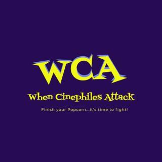 When Cinephiles Attack
