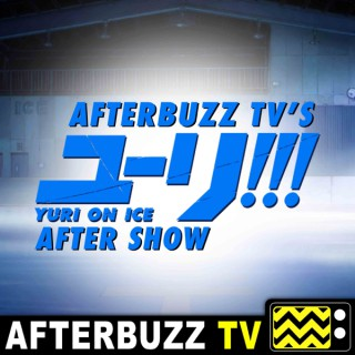 Yuri On Ice Reviews and After Show - AfterBuzz TV