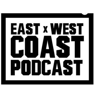 East Coast West Coast Podcast