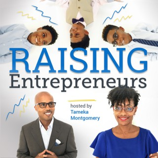 Raising Entrepreneurs: A Parent's Guide to Fostering an Entrepreneurial Mindset