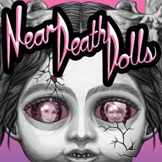 Near Death Dolls