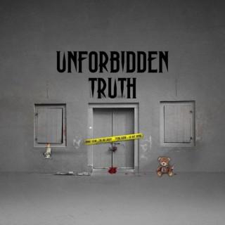 Unforbidden Truth