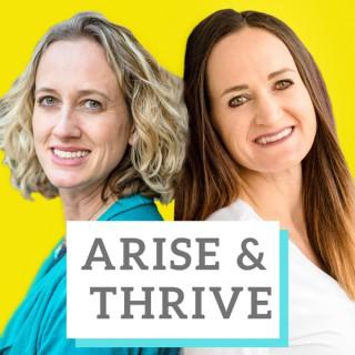 Arise & Thrive