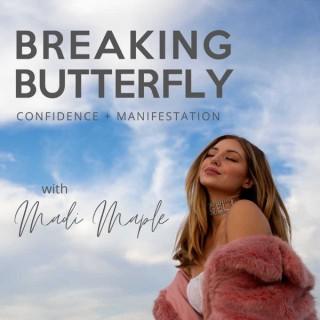 Breaking Butterfly