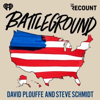 Battleground with David Plouffe & Steve Schmidt