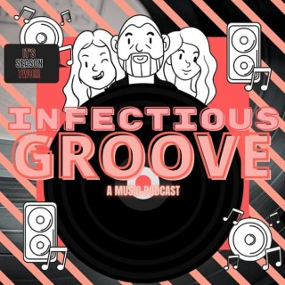 Infectious Groove Podcast