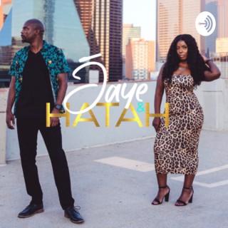 Jaye and Hatah
