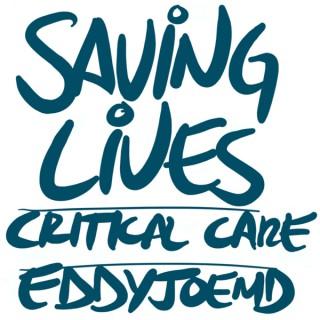 Saving Lives: Critical Care w/eddyjoemd