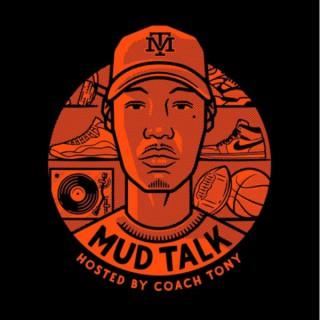 Mud Talk