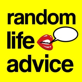 Random Life Advice