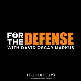 For the Defense with David Oscar Markus