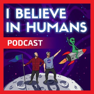I Believe In Humans Podcast