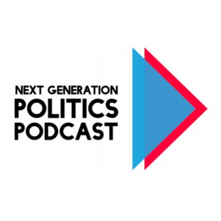 Next Generation Politics Podcast