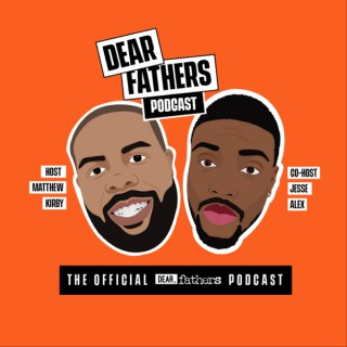 Dear Fathers Podcast