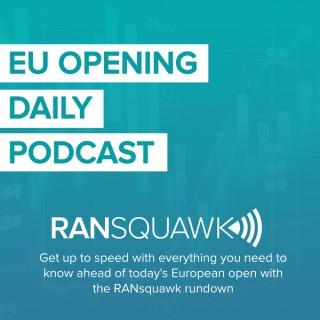 Ransquawk Rundown, Daily Podcast