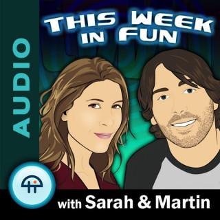 This Week in Fun (Audio)