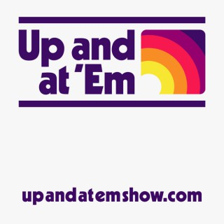 Up and At 'Em: Minnesota's Morning Podcast