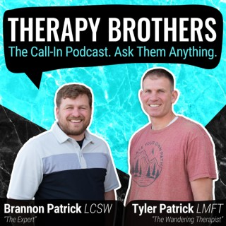 THERAPY BROTHERS: The Call-In Podcast. Ask Them Anything
