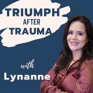 Triumph After Trauma