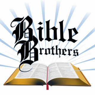 Bible Brothers