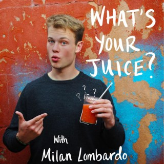 What's Your Juice?
