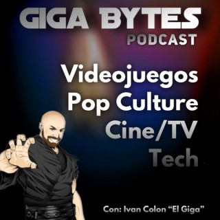 Giga Bytes Podcast