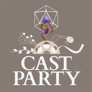 Cast Party: A Dungeons & Dragons Podcast