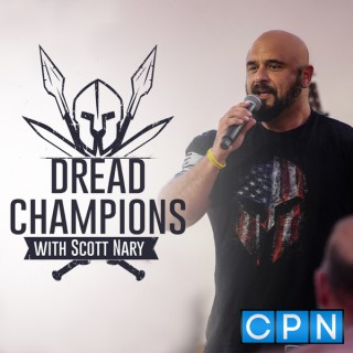 Dread Champions with Scott Nary