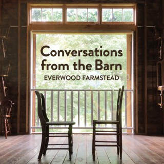 Conversations from the Barn