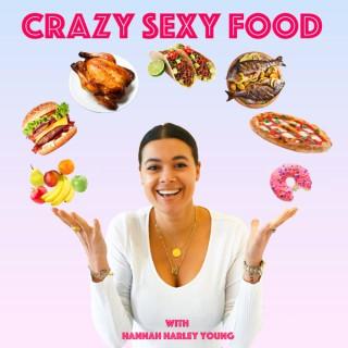 Crazy Sexy Food