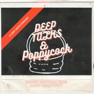 Deep Talks And Poppycock