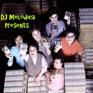 DJ Melodica Presents