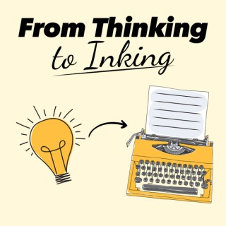 From Thinking to Inking