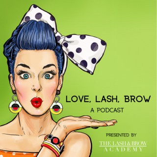 LOVE, LASH, BROW