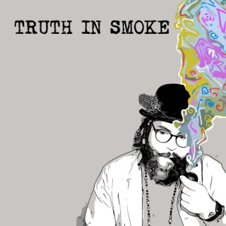 Truth in Smoke