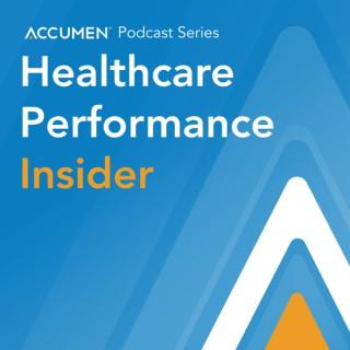 Accumen's Healthcare Performance Insider Podcast