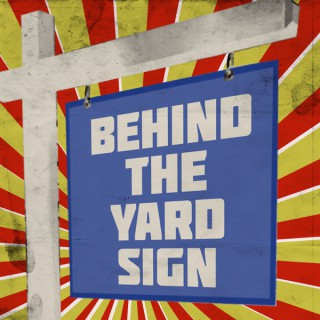 Behind the Yard Sign | A Real Estate Podcast