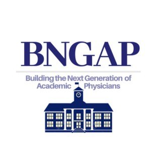 BNGAP: Diversifying Academic Medicine