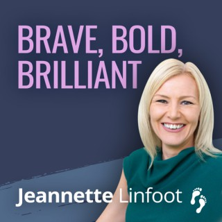 Brave Bold Brilliant Podcast