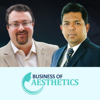 Business of Aesthetics Podcast Show