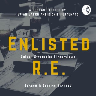 Enlisted Real Estate Podcast