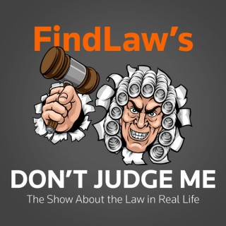 FindLaw's Don't Judge Me
