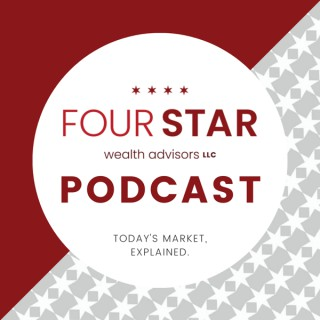 FourStar Wealth Advisors Podcast
