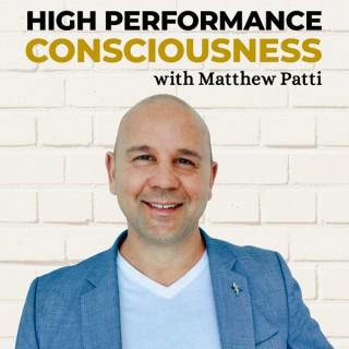 High Performance Consciousness