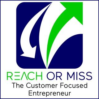 REACH OR MISS