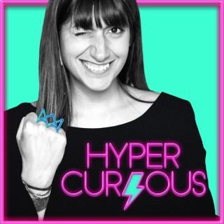 Hyper Curious