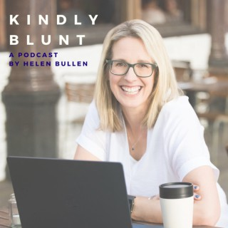 Kindly Blunt by Helen Bullen