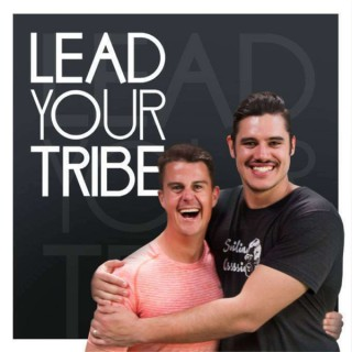 Lead Your Tribe